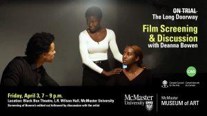 Deanna Bowen Film screening at McMaster April 3