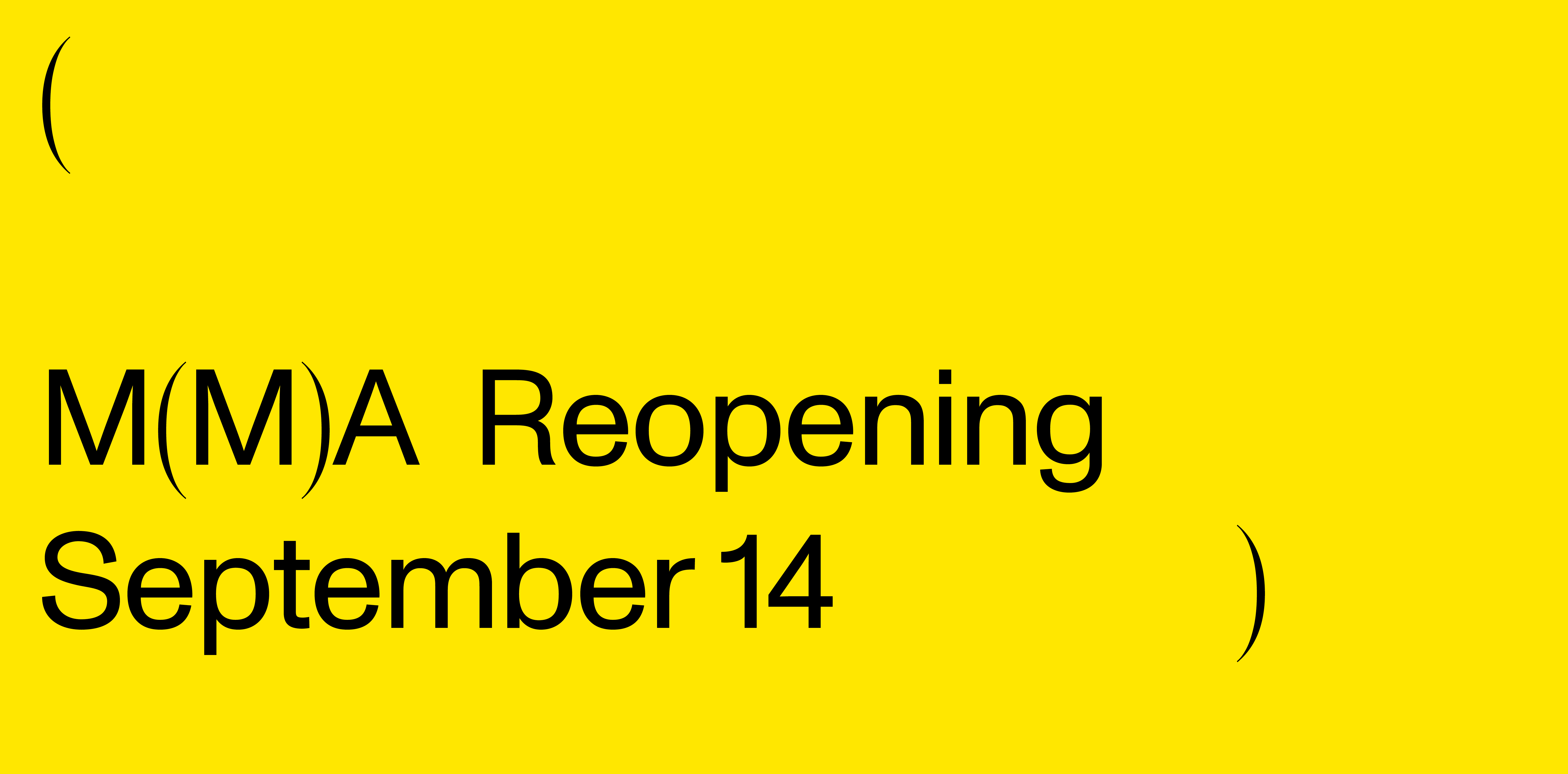 Yellow graphic with black text that says MMA Reopening September 14